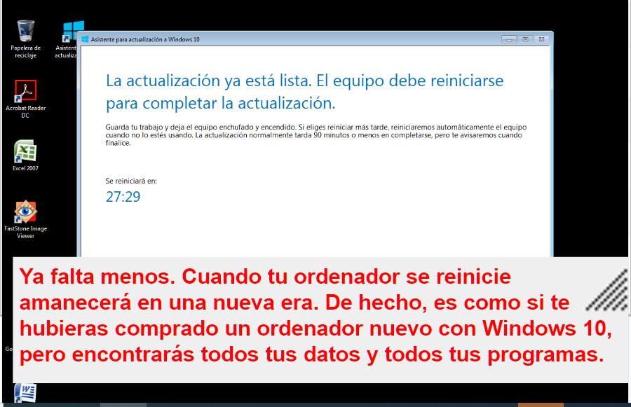 FINALMENTE, WINDOWS 10 APARECERÁ CUANDO REINICIES EL ORDENADOR. ESO SI TODO VA BIEN.